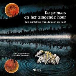 De prinses en het zingende hout Pernilla Kannapinn ~ geurhout.shop